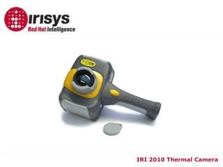 IRI 2010 Thermal Camera