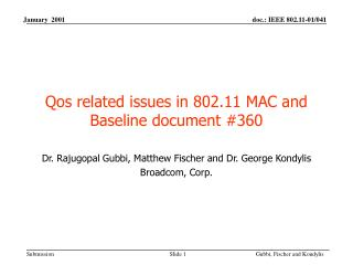Qos related issues in 802.11 MAC and Baseline document #360
