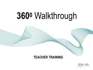 360 0 Walkthrough