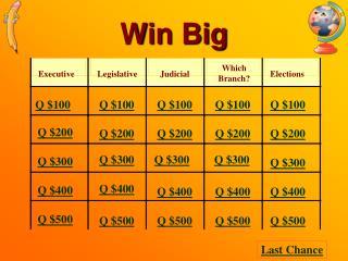 Win Big
