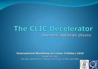 The CLIC  Decelerator