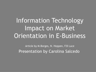 Information Technology Impact on Market Orientation in E-Business