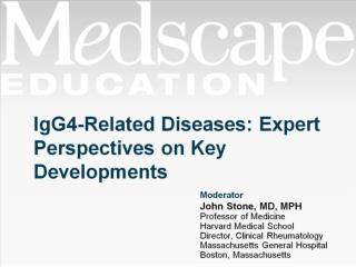 IgG4-Related Diseases: Expert Perspectives on Key Developments