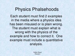 Physics Phalsehoods