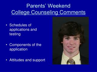 Parents' Weekend  College Counseling Comments