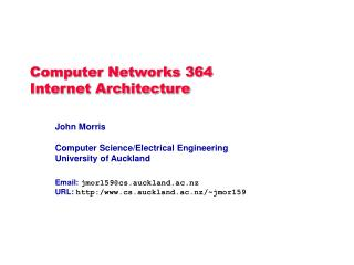 Computer Networks 364 Internet Architecture