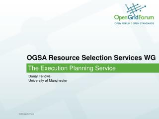 OGSA Resource Selection Services WG