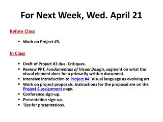 For Next Week, Wed . April 21