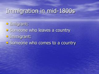 Immigration in mid-1800s