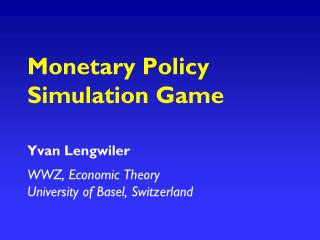 Monetary Policy Simulation Game