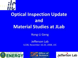 Optical Inspection Update  and Material Studies at JLab