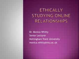 Ethically studying Online Relationships