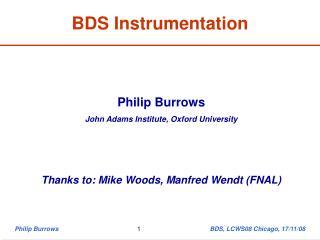 BDS Instrumentation