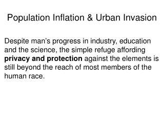 Population Inflation & Urban Invasion