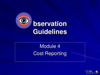 Bservation  Guidelines