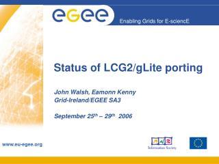 Status of LCG2/gLite porting