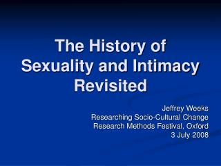 The History of Sexuality and Intimacy Revisited