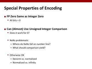 Special Properties of Encoding
