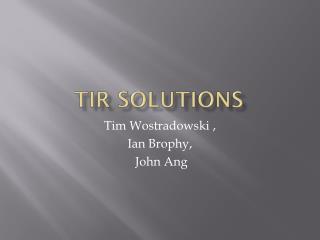 TIR Solutions