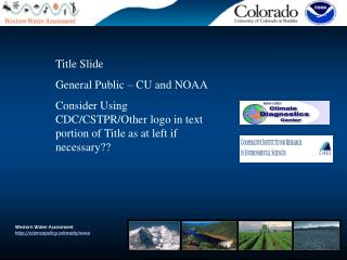 Western Water Assessment sciencepolicy.colorado/wwa