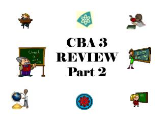 CBA 3  REVIEW Part 2