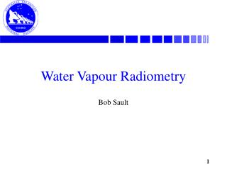 Water Vapour Radiometry