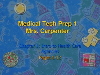 Medical Tech Prep 1 Mrs. Carpenter