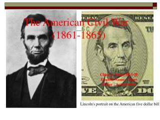 Lincoln's portrait on the American five dollar bill