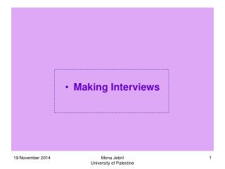 Making Interviews