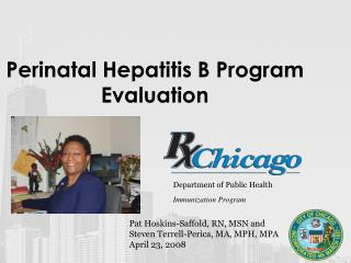Perinatal Hepatitis B Program Evaluation