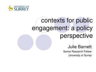 contexts for public engagement: a policy perspective