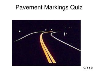 Pavement Markings Quiz
