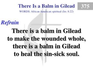 There Is a Balm in Gilead (Refrain)