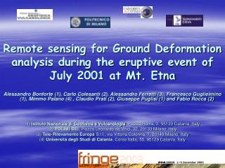 Remote sensing for Ground Deformation analysis during the eruptive event of July 2001 at Mt. Etna