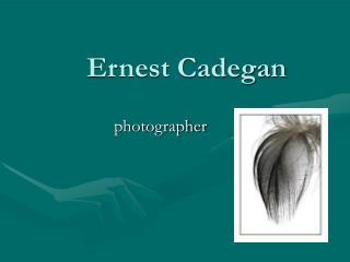 Ernest Cadegan