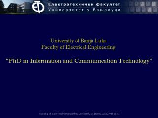 University of Banja Luka Faculty of Electrical Engineering