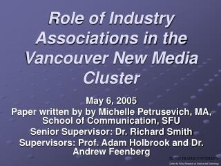 Role of Industry Associations in the Vancouver New Media Cluster