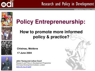 Policy Entrepreneurship: How to promote more informed policy & practice?