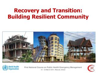 Recovery and Transition: Building Resilient Community