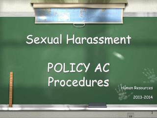 Sexual Harassment POLICY AC  Procedures