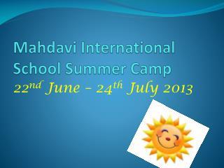 Mahdavi  International School Summer Camp