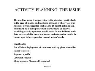 ACTIVITY PLANNING: THE ISSUE