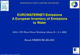 EUROWATERNET-Emissions A European Inventory of Emissions to Water