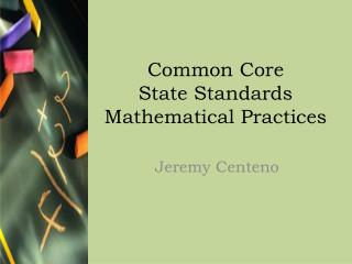 Common Core  State Standards  Mathematical Practices