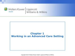 Chapter 1 Working in an Advanced Care Setting