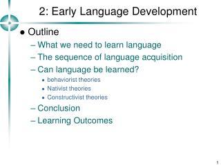 2: Early Language Development