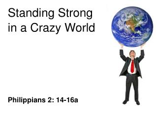 Standing Strong in a Crazy World