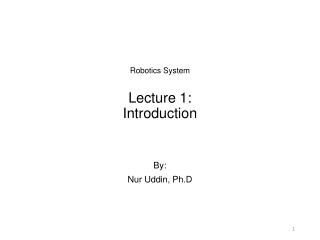 Lecture 1: Intro to Robotics