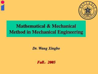 Dr. Wang Xingbo Fall , 2005