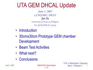 UTA GEM DHCAL Update
